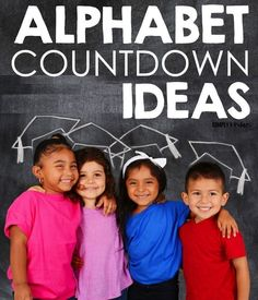 Alphabet Countdown Ideas