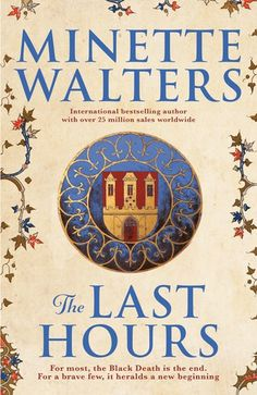 Minette Walters - The Last Hours