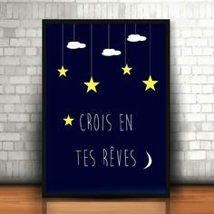 """Affiche  """"crois en tes rêves"""""""