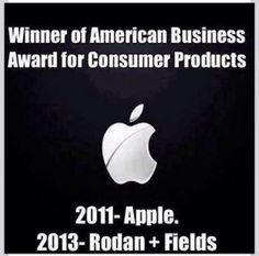 Apple lost American Business award in 2013 to Rodan and Fields! Contact me to check out why we are published in beauty magazines an winning awards!