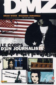 DMZ - Tome 2 - Le corps d'un journaliste : Wood & Burchielli