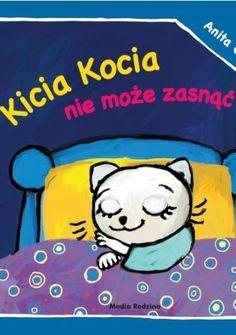 Kicia Kocia nie może zasnąć - Anita Głowińska (294569) - Lubimyczytać.pl