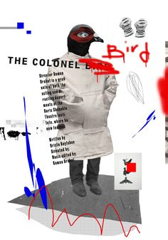 The Colonel Bird Theatre poster on is part of The Colonel Bird Theatre Poster On Inspirationde - Saved onto Posters Design Collection in Graphic Design Category Graphic Design Posters, Graphic Design Typography, Poster Designs, Typography Inspiration, Graphic Design Inspiration, Layout Inspiration, Poster S, Poster Prints, Poster Collage