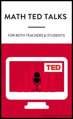 TED Talks can be a helpful tool to strengthen your teaching practices. I've complied a list of my favorite math TED Talks for teachers and students. | maneuveringthemiddle.com via @maneveringthem