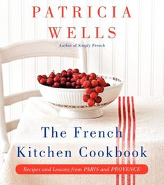 A master class in fresh, delicious, French-inspired cooking Since 1995, students have waited months and sometimes years for the privilege of learning to...