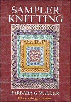 Sampler Knitting: Barbara G Walker: 9780684132631