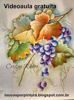 "Como pintar um galho de uvas com folhas. Projeto gratuito ""A parreira"". ... One Stroke Painting, Painting Videos, Painting Lessons, Painting For Kids, China Painting, Tole Painting, Fabric Painting, Watercolor Paintings, Decoupage Vintage"