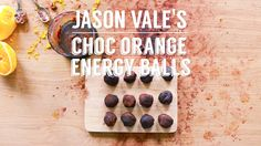 Jason Vale's homemade chocolate orange energy balls. Happy snacking!