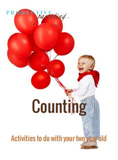 Productive Parenting: Preschool Activities - Counting - Early Two-Year Old Activities