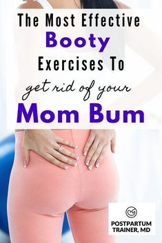 How To Get Your Bum Back Post Pregnancy - Postpartum booty workout with exercises to get rid of your mom bum. These exercises can be performed - New Mom Workout, After Baby Workout, Post Baby Workout, Post Pregnancy Workout, Bum Workout, Pregnancy Health, Fitness After Baby, Workout Fitness, Postpartum Workout Plan