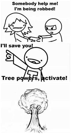 """ASDF Movies. """"Tree powers, activate!"""""""