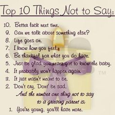 10 things not to say to a grieving mommy
