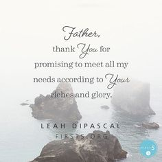 """#First5 @First5App @LeahDiPascal  """"Heavenly Father, help me to entrust my """"not enough"""" to You. Thank You for promising to meet all my needs according to Your riches and glory. In Jesus' name, Amen."""""""