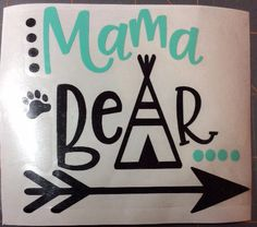 Mama bear decal, momma bear decal, mama decal, mom decal, gift for her by LMCA Designs