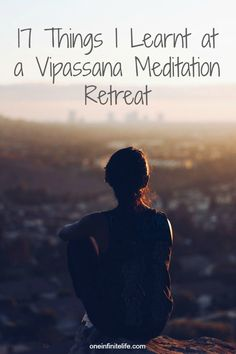 I meditated for 100 hours in 10 days at a Vipassana meditation retreat, this is what I learnt http://oneinfinitelife.com/vipassana-meditation-retreat/