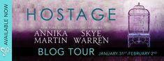 Blog Tour: Hostage by Skye Warren and Annika Martin    Hostage by Skye Warren & Annika Martin Publication Date: January 30th 2018 Genre: Romantic Suspense  I never knew when hed come to me. Only that he would.  Id never even kissed a boy the night I met Stone. The night I saw him kill. The night he spared my life. That was only the beginning.  He turns up in my car again and again dangerous and full of raw power. Drive he tells me and I have no choice. Hes a criminal with burning green eyes…