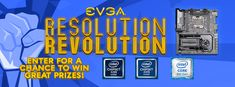 Enter EVGA's Resolution Revolution Instagram Event! to win great prizes from @TEAMEVGA & @INTELGAMING #ResolutionRevolution