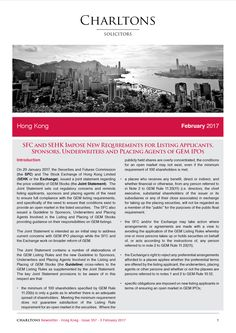 Hong Kong Law Newsletter - 3 February 2017 - SFC and SEHK Impose New Requirements for Listing Applicants, Sponsors, Underwriters and Placing Agents of GEM IPOs