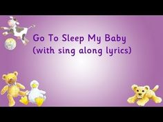 Go To Sleep My Baby from Kidsmusic's YouTube channel