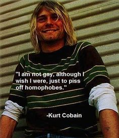 I love Kurt Cobain!I love Kurt Cobain! Kurt Cobain Quotes, Nirvana Kurt Cobain, Humor Videos, Nirvana Frases, Nirvana Quotes, Nirvana Art, Punk Quotes, Nirvana Lyrics, Rock Amor