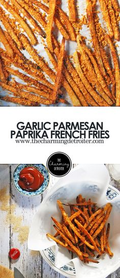 Garlic Parmesan Paprika French Fries: Beautifully oven-fried french fries with salty parmesan cheese and spicy paprika coating.