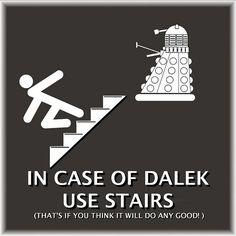 IN CASE OF DALEK USE STAIRS by Boyce Duprey, via Flickr