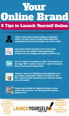 5 tips for branding yourself online! #socialmedia #personalbrand #launchyourself