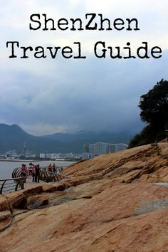 ShenZhen Travel Guide
