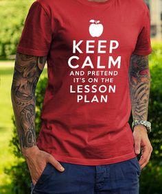 keep calm pretend lesson plan shirt