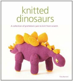 Want! Knitted Dinosaurs