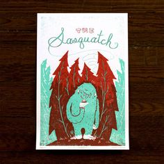 Monster Friends – Sasquatch, $25, now featured on Fab.   So you've seen a Sasquatch before…but have you seen a Sasquatch lately? The hermetic, hirsute hider in this Sasquatch Print by Familytree has clearly cleaned up his act: No more jumping out of bushes and scaring the normals. Part of the Monster Friends Poster Series, this screenprint reveals that Sassy has turned over a new leaf—and even found a friendly snail beneath it. Get a room, guys.