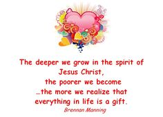 Everything in life is a gift - Brennan Manning. Description from pinterest.com. I searched for this on bing.com/images