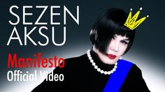 Sezen Aksu - Manifesto (Official Video)