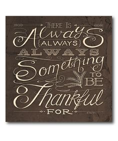 Look at this 'Always Be Thankful', sayings, home decor, canvas
