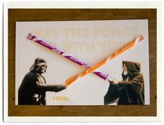 """light saber valentines: """"While perusing the candy options at our local party store, we came up with this more 'manly', Star Wars option. Slits are cut into the card with an X-acto knife and pixy stix inserted to make light sabers (and secured with a little piece of tape on the back)."""" - 'Pixy stix' . Sweet (ha!) idea. @Nicole Jalowiec"""