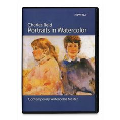 Charles Reid, Portraits In Watercolor DVD. Contemporary watercolor master Charles Reid shows us special skills in painting portraits. 58 minutes art instruction video.