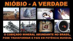 NIÓBIO ! A Verdade sobre o COBIÇADO mineral, abundante no Brasil que pod...