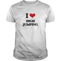 I Love High Jumping - Know someone who loves High Jumping? Then this is the perfect gift for that person. Thank you for visiting my page. Please share with others who would enjoy this shirt. (Related terms: I love High Jumping,high jumping,high horse jumping,high jumping shoes,high...)