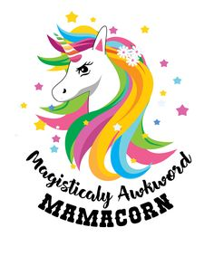 Discover Women Unicorn Mama Mamacorn Women's T-Shirt from Unicorn Horses T-shirt, a custom product made just for you by Teespring. - Women Unicorn Mama T-shirt. Unicorn Mom, Unicorn Foods, Real Unicorn, Unicorn Horse, Unicorn Gifts, Magical Unicorn, Rainbow Unicorn, Drug Quotes, Funny Quotes