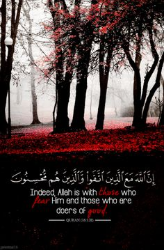 Allah is with those who fear Him.