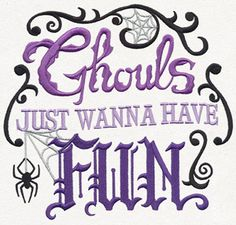 Ghouls Just Wanna Have Fun design (UT11400) from UrbanThreads.com - All sizes, Hand Embroidery - July 21, 2015