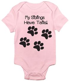 Easily one of our more popular designs, this baby onesie gives recognition to the furry friends when your little family extends beyond just the human members. Available in a variety of colors for both