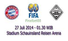 Prediksi Bola Bayern Munchen Vs M Gladbach 27 Juli 2014