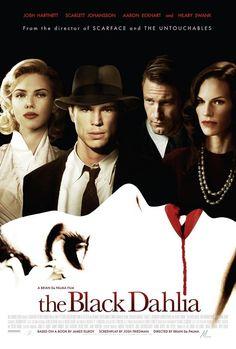 The Black Dahlia 2006: Worst Movie Ever