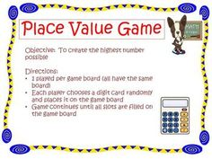 ***Place Value Game for 2-5 players***  In this game, students will try to create the number with the highest value.     Download comes with gameboards and digit cards for game.   Game is scaffolded for all learners, with boards ranging from hundreds to millions.     Students love to play this game, all while learning about place value. Students will learn to put their largest digit in the highest value to create the *best* number.