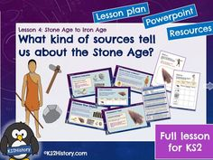 Stone Age Artefacts and Sources of Evidence (Lesson for Primary History, Teaching History, Teaching Resources, Stone Age Boy, Lesson Plan Pdf, Powerpoint Lesson, Primary Sources, Iron Age, Skin Care Treatments