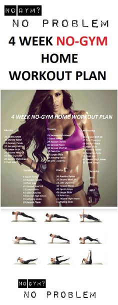 Here is a 4 week no-gym home workout plan that you can do it without any equipment.