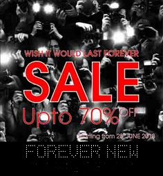 Good news for all the fashion aficionados! Get upto 70% off at Forever New! Wish it would last forever!