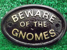 Humorous Garden Signs   beware of the gnomes garden sign fun garden sign beware