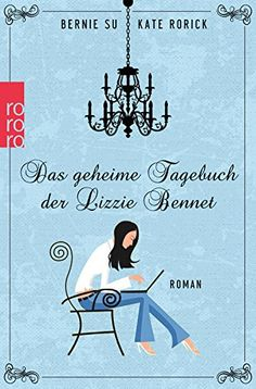 Buy Das geheime Tagebuch der Lizzie Bennet by Bernie Su, Kate Rorick, Katharina Naumann and Read this Book on Kobo's Free Apps. Discover Kobo's Vast Collection of Ebooks and Audiobooks Today - Over 4 Million Titles! I Love Books, Books To Read, My Books, This Book, World Of Books, Book Worms, Free Apps, Audiobooks, My Love